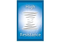 high resistance